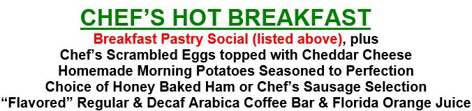 Chef's Hot Breakfast