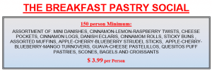 Our Pastry Breakfast Holiday Social! Request your quote today!